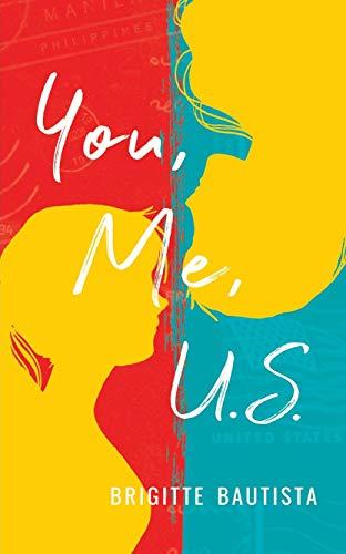 You, Me, U.S.  Brigitte Bautista