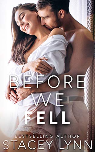 Before We Fell (Love In The Heartland) Stacey Lynn