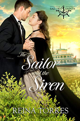 The Sailor And the Siren (Sailors and Saints Book 2)   Reina Torres