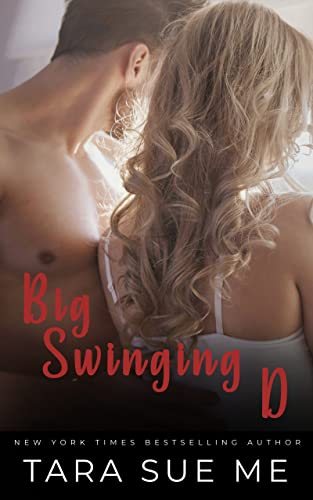 Big Swinging D (Wall Street Royals Book 2)  Tara Sue Me
