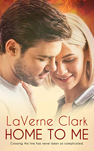 Home to Me  LaVerne Clark