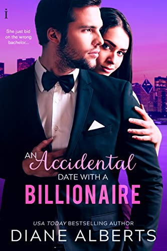An Accidental Date with a Billionaire Diane Alberts