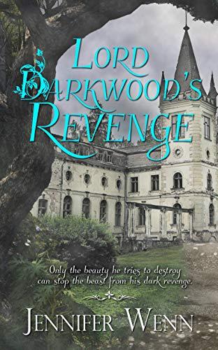 Lord Darkwood's Revenge   Jennifer Wenn