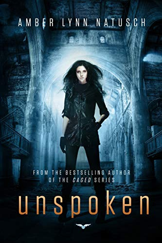 Unspoken (Unborn Book 3)   Amber Lynn Natusch