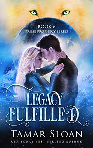 Legacy Fulfilled (Prime Legacy Series Book 3)  Tamar Sloan