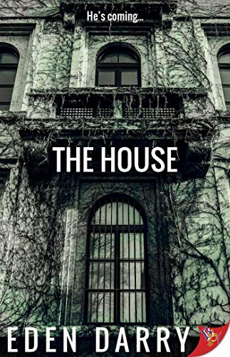 The House  Eden Darry