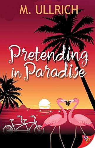 Pretending in Paradise  M. Ullrich