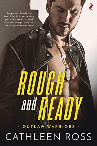 Rough and Ready (Outlaw Warriors Book 2)  Cathleen Ross