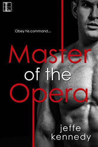 Master of the Opera  Jeffe Kennedy