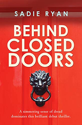 Behind Closed Doors Sadie Ryan