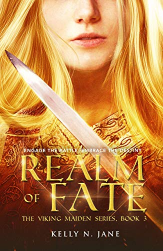 Realm of Fate (The Viking Maiden Book 3)  Kelly N. Jane