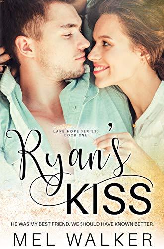 Ryan's Kiss (Lake Hope Book 1)  Mel Walker