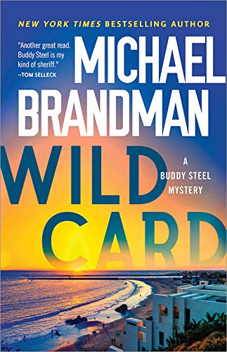 Wild Card (Buddy Steel Mysteries)  Michael Brandman