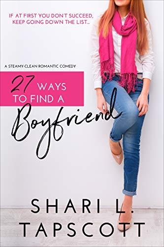 27 Ways to Find a Boyfriend  Shari L. Tapscott