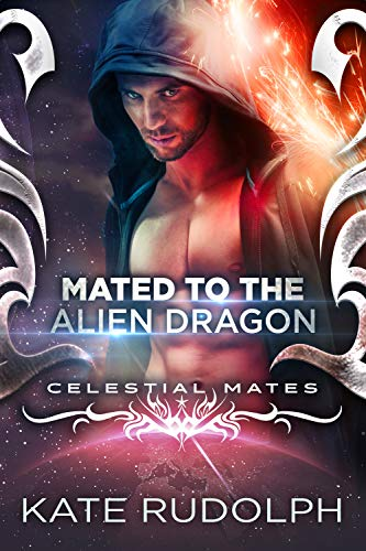Mated to the Alien Dragon (Celestial Mates)  Kate Rudolph