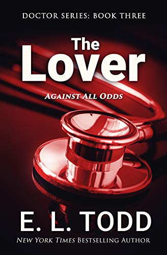 The Lover (Doctor Book 3) E. L. Todd