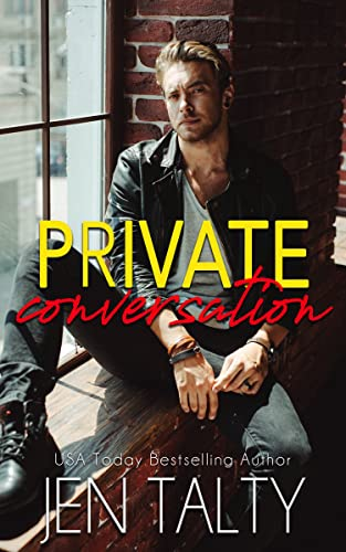 Private Conversation (the First Responders Series Book 2)  Jen Talty