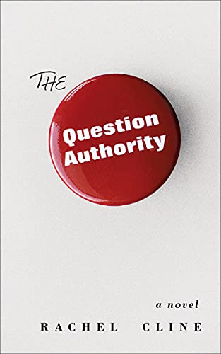 The Question Authority   Rachel Cline
