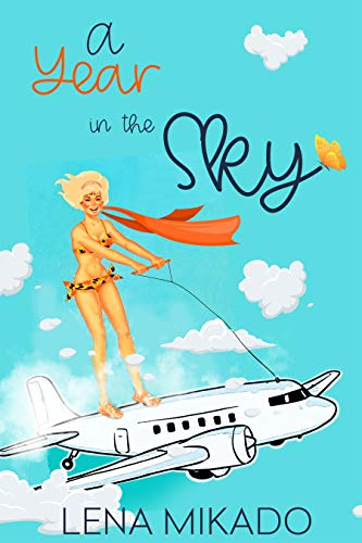 A Year in the Sky (All Colors of the Rainbow Book 2)  Lena Mikado and Fiona Jayde