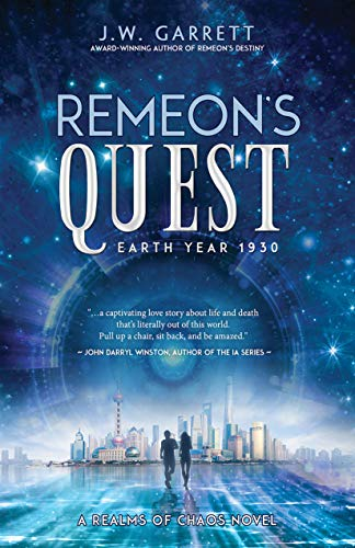 Remeon's Quest: Earth Year 1930 (Realms of Chaos)  J.W. Garrett