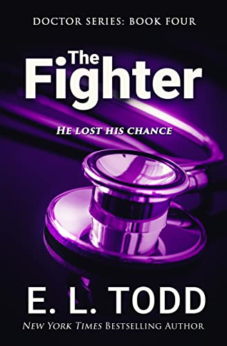 The Fighter (Doctor Book 4) E.L. Todd