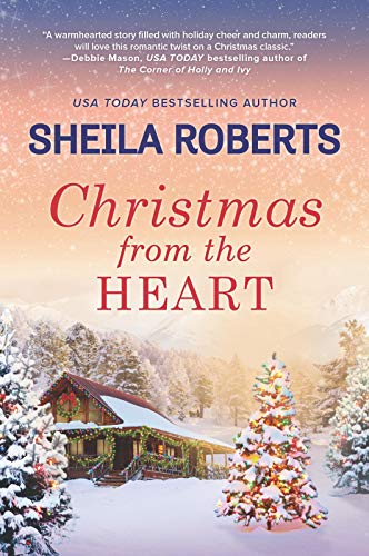 Christmas from the Heart  Sheila Roberts