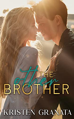 The Other Brother (The Collision Series)  Kristen Granata