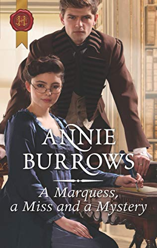 A Marquess, a Miss and a Mystery Annie Burrows