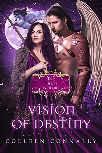 Vision of Destiny (The Three Realms Book 3) Colleen Connally