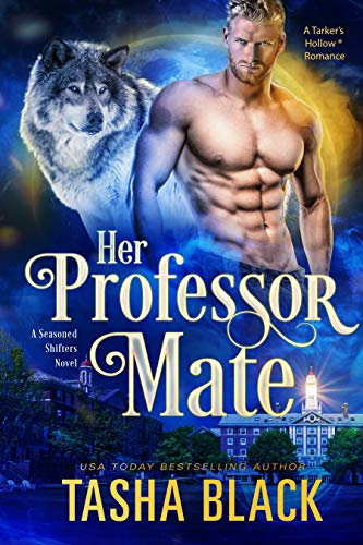Her Professor Mate: Seasoned Shifters #4  Tasha Black