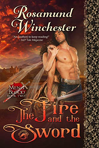 The Fire and the Sword (Men of Blood Book 2)  Rosamund Winchester