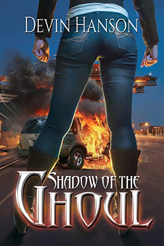 Shadow of the Ghoul (Halfblood Legacy Book 2)  Devin Hanson