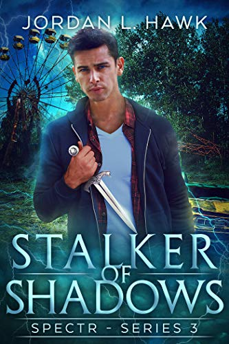 Stalker of Shadows (SPECTR Series 3 Book 1)   Jordan L. Hawk