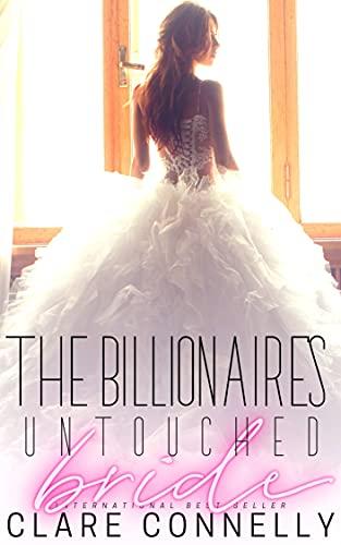 The Billionaire's Untouched Bride (Evermore Book 6)   Clare Connelly