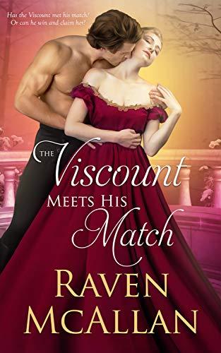 The Viscount Meets his Match: A Regency Romance Raven McAllan