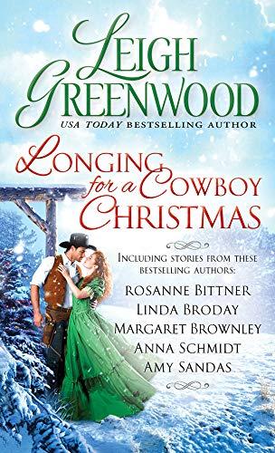 Longing for a Cowboy Christmas  Leigh Greenwood, Rosanne Bittner, et al.