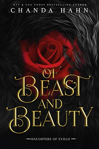Of Beast and Beauty (Daughters of Eville)  Chanda Hahn