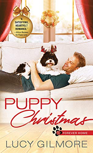 Puppy Christmas (Forever Home Book 2) Lucy Gilmore
