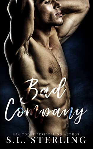 Bad Company  S.L. Sterling