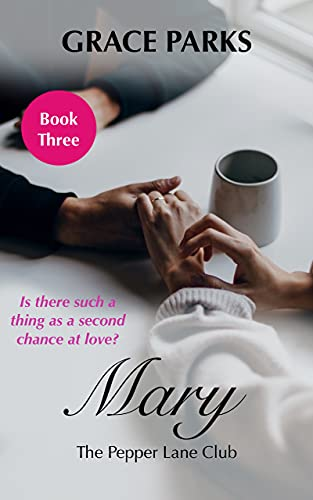 Mary (The Pepper Lane Club Book 3) Grace Parks