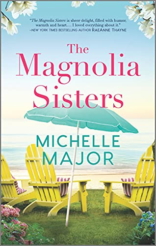 The Magnolia Sisters Michelle Major