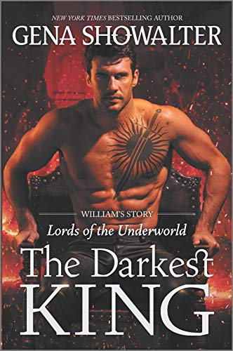 The Darkest King: William's Story (Lords of the Underworld Book 15)  Gena Showalter