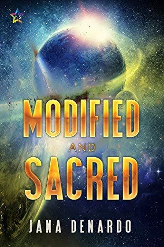Modified and Sacred  Jana Denardo