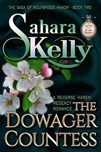 The Dowager Countess (The Saga of Wolfbridge Manor Book 2)   Sahara Kelly