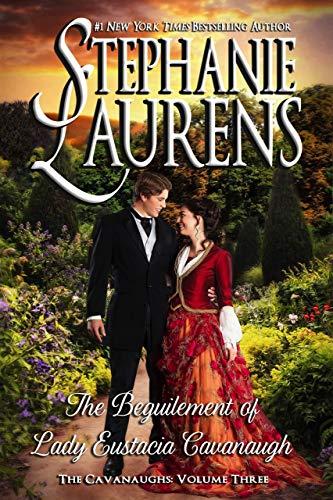 The Beguilement of Lady Eustacia Cavanaugh (The Cavanaughs Book 3)  Stephanie Laurens