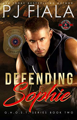 Defending Sophie (Special Forces: Operation Alpha) (GHOST Book 1)   PJ Fiala
