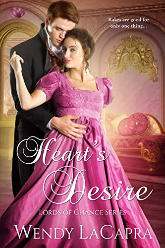 Heart's Desire (Lords of Chance Book 2)  Wendy LaCapra