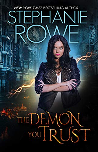 The Demon You Trust (Magical Elite #1)   S.A. Bayne and Stephanie Rowe