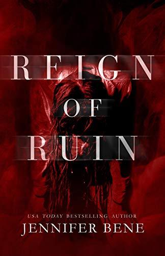 Reign of Ruin   Jennifer Bene