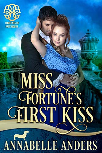 Miss Fortune's First Kiss (Fortunes of Fate Book 9)  Annabelle Anders